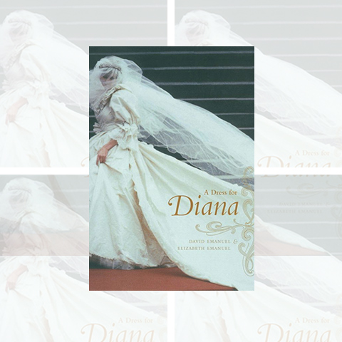 A Dress for Diana, by David and Elizabeth Emanuel