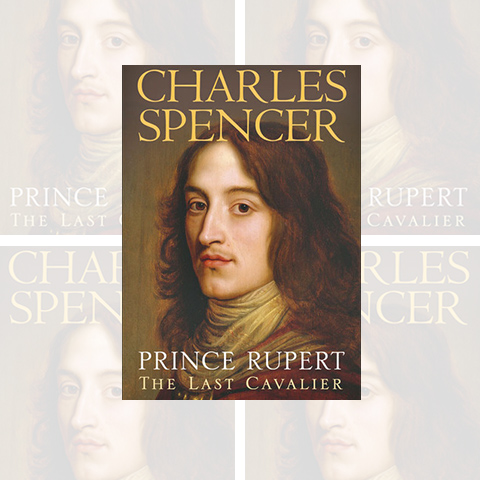 Prince Rupert: The Last Cavalier