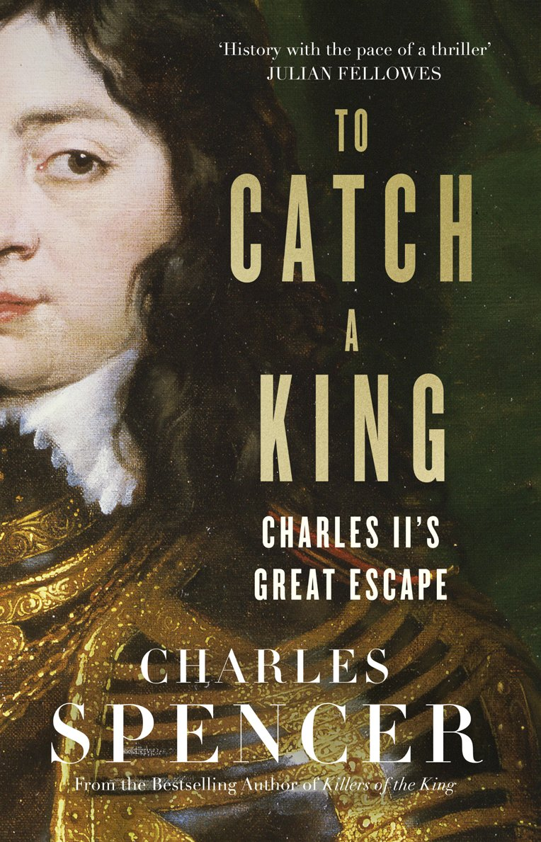 TO CATCH A KING – Hardback