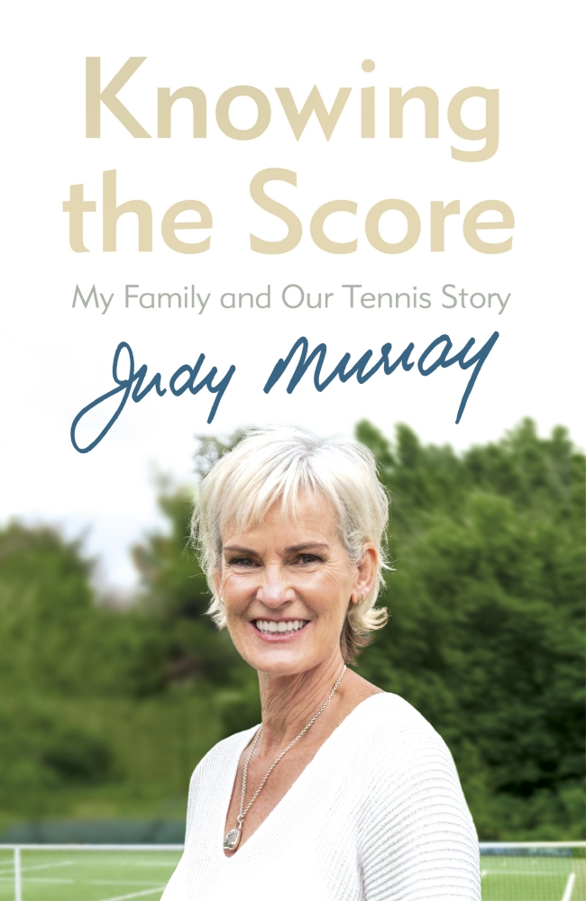 Judy Murray – Knowing the Score